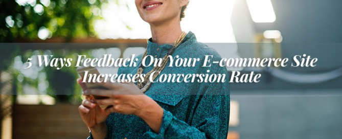 feedback ecommerce conversion rate